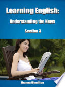 Learning English  Understanding the News  Section 3