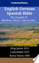 English German Spanish Bible The Gospels Iv Matthew Mark Luke John
