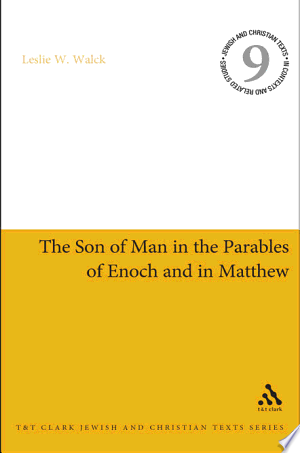 The Son of Man in the Parables of Enoch and in Matthew - ISBN:9780567508621