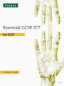 Essential ICT GCSE: Student's Book for OCR