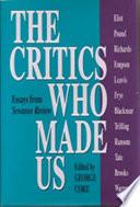 The Critics who Made Us
