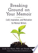 Breaking Ground On Your Memoir book