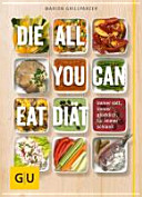 Die All you can eat Di  t