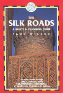 The Silk Roads An Intricate Web Of Trade Routes Linking