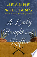A Lady Bought with Rifles