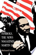 Symbols  the News Magazines  and Martin Luther King