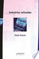 Industrias culturales y políticas de Estado