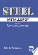 Steel Metallurgy for the Non Metallurgist