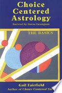 Choice Centered Astrology