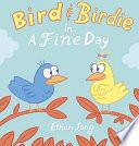 Bird and Birdie in a Fine Day