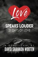 Love Speaks Louder