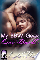 My BBW Geek Love Bundle  Best Friends to Lovers Romance