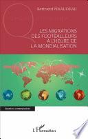 Les migrations des footballeurs à l'heure de la mondialisation Couverture du livre