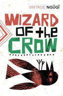 Wizard of the Crow Of The Crow Dramatises With