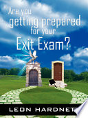 Are You Getting Prepared for Your Exit Exam