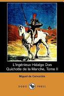 L'ingénieux Hidalgo Don Quichotte de La Manche, 2 volumes