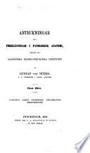 Anteckninger till förelässningar i patologisk anatomi hällne vid Karolinska Mediko-Kirurgiska Institutet