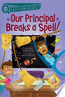 Our Principal Breaks a Spell  Book PDF