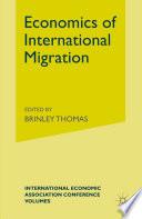 Economics of International Migration