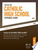 Master The Catholic High School Entrance Exams 2011