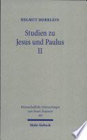 Studien zu Jesus und Paulus