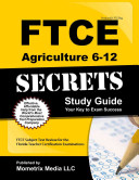 Ftce Agriculture 6 12 Secrets Study Guide