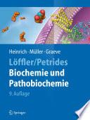 L  ffler Petrides Biochemie und Pathobiochemie