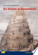 The Empires of Mesopotamia