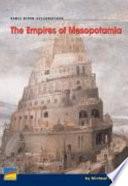 The Empires of Mesopotamia