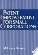 Patent Empowerment For Small Corporations book