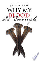 Why My Blood Is Enough Bible We May Ask What