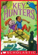 The Risky Rescue  Key Hunters  6