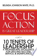 Focus In Action Is Great Leadership