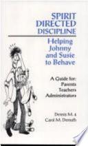 Spirit directed Discipline