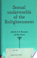 Sexual Underworlds Of The Enlightenment : ...