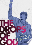 Drops of God New World Volume 1