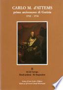 Carlo Michele d'Attems primo arcivescovo di Gorizia (1752-1774) fra curia romana e Stato asburgico