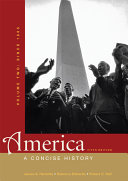 America  A Concise History  Volume Two  Since 1865
