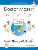 Doctor Mozart Music Theory Workbook for Older Beginners 1a 1b  In Depth Piano Theory Fun for Children s Music Lessons and Homeschooling   For Learning