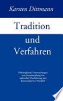 Tradition und Verfahren