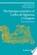 The Baroque Narrative of Carlos de Sig  enza Y G  ngora