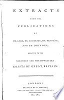 Extracts From The Publications Of Mr Knox Dr Anderson Mr Pennant And Dr Johnson Relative To The Northern And North Western Coasts Of Great Britain