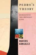 Pedro's Theory: Reimagining the Promised Land