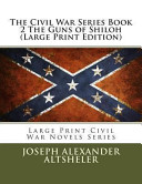 The Civil War Series Book 2 the Guns of Shiloh