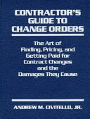 Contractor s guide to change orders