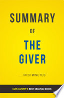 The Giver By Lois Lowry Summary Analysis