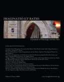 Imaginatio et Ratio: A Journal of Theology and the Arts, Volume 2, Issue 1 2013