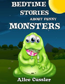 Bedtime Stories about Funny Monsters