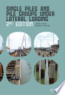 Single Piles and Pile Groups Under Lateral Loading  2nd Edition