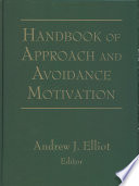 Handbook of Approach and Avoidance Motivation